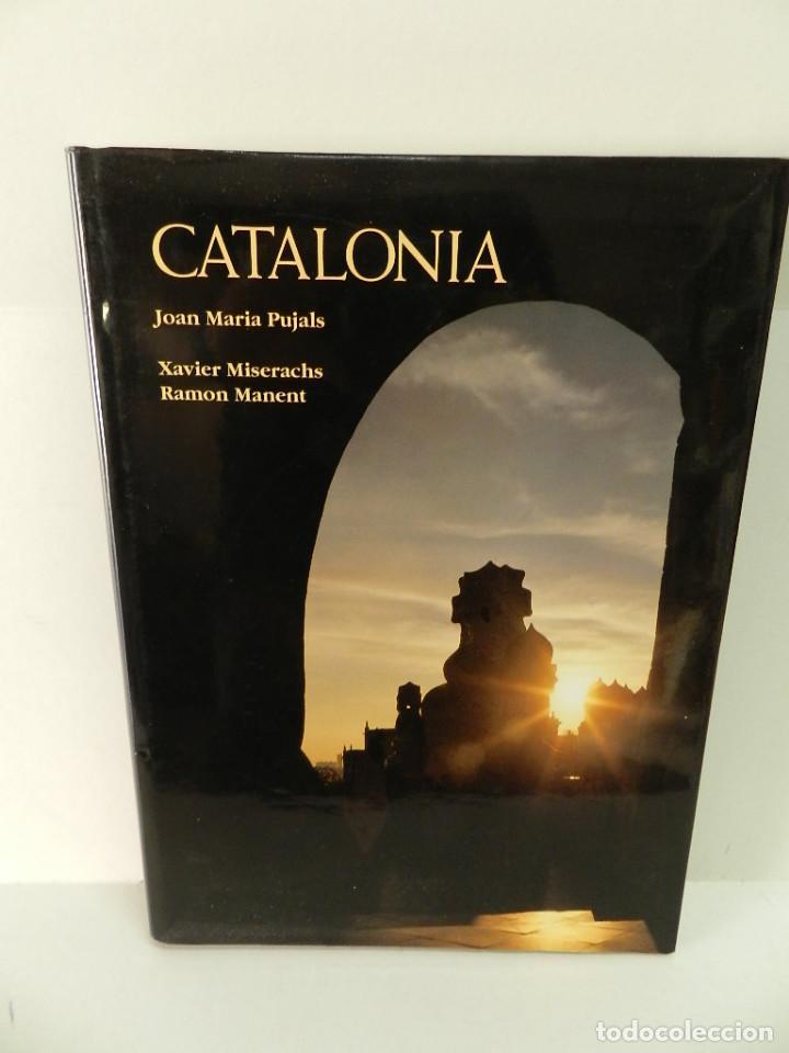 CATALONIA .- JOAN MARIA PUJALS, XAVIER MISERACHS, RAMÓN MANENT 1995 TAPA DURA (Libros de Segunda Mano - Geografía y Viajes)