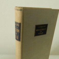 Libros de segunda mano: TOM LONGSTAFF. RECUERDOS DE VIAJE. DEL HIMALAYA AL ÁRTICO. EDITORIAL LABOR 1954. Lote 96608763