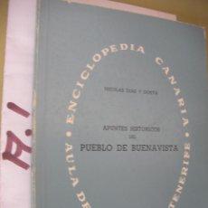 Libri di seconda mano: APUNTES HISTORICOS DEL PUEBLO DE BUENA VISTA. Lote 96941159