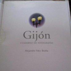 Libros de segunda mano: GIJON. CUADERNO DE FOTOGRAFIAS. ALEJANDRO FERNANDEZ BRAÑA. 1999.. TAPA DURA. GRAN FORMATO. 1510 GRAM. Lote 97024943