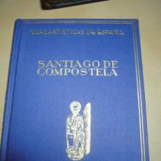 Libros de segunda mano: SANTIAGO DE COMPOSTELA-GUIAS ARTISTICAS DE ESPAÑA- EDITORIAL ARIES-MANUEL CHAMOSO LAMAS-1961. Lote 97262947