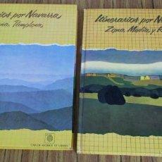 Libros de segunda mano: 2 LIBROS - ITINERARIOS POR NAVARRA - MONTAÑA PAMPLONA - ZONA MEDIA Y RIVIERA . Lote 97335611