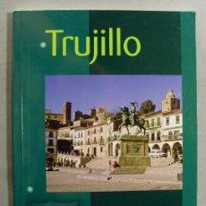 Libros de segunda mano: TRUJILLO / JUAN MORENO LÁZARO. Lote 97743195