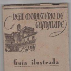 Libros de segunda mano: GUÍA ILUSTRADA REAL MONASTERIO DE GUADALUPE. ED. HIJOS FOURNIER. VITORIA 1951. 39 ILUSTRACIONES. Lote 97829775