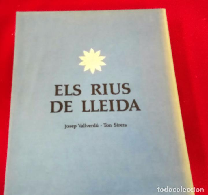 ELS RIUS DE LLEIDA - CATALÀ (Libros de Segunda Mano - Geografía y Viajes)