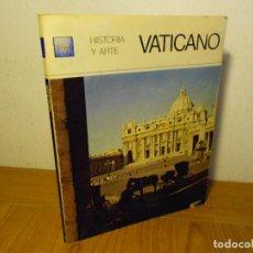 Libros de segunda mano: VATICANO, (FABRIZIO MANCINELLI), SCALA ISTITUTO FOTOGRAFICO EDITORIALE 1974. Lote 98203747
