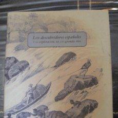 Libros de segunda mano: LOS DESCUBRIDORES ESPAÑOLES Y LA EXPLORACION DE LOS GRANDES RIOS.. Lote 98206635