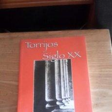 Libros de segunda mano: TORRIJOS SIGLOXX . Lote 98453971
