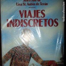 Libros de segunda mano: VIAJES INDISCRETOS, UNA ANTOLOGÍA DE RELATOS, VVAA, ED. EDHASA. Lote 98637707