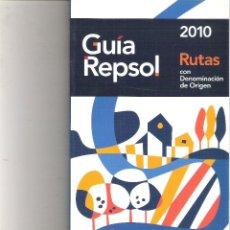 Libros de segunda mano: GUIA REPSOL 2010 RUTAS DE DENOMINACION DE ORIGEN. Lote 99099519