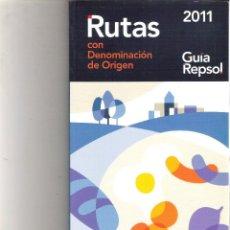 Libros de segunda mano: GUIA REPSOL 2011 RUTAS DE DENOMINACION DE ORIGEN. Lote 99099587