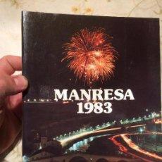 Libros de segunda mano: ANTIGUO LIBRO DE LA CIUDAD DE MANRESA AÑO 1983. Lote 99220243