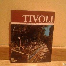 Libros de segunda mano: TIVOLI Y SUS TESOROS DE ARTE. Lote 99223851