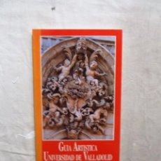 Libros de segunda mano: GUIA ARTISTICA UNIVERSIDAD DE VALLADOLID. Lote 99238359