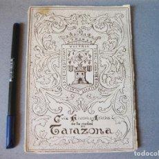 Libros de segunda mano: GUIA HISTÓRICO ARTÍSTICA DE LA CIUDAD DE TARAZONA CON PLANO - TEÓFILO PÉREZ URTUBIA - ZARAGOZA 1956. Lote 99493955