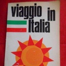 Libros de segunda mano: VIAGGIO IN ITALIA. Lote 99692763