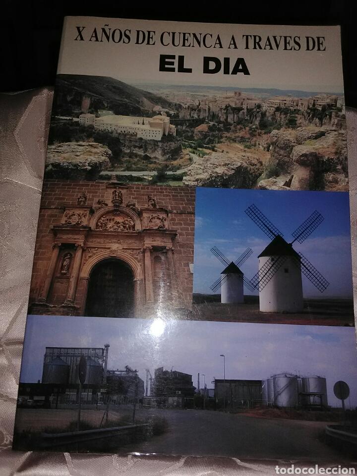 X AÑOS DE CUENCA A TRAVÉS DE EL DÍA (1984-1994) (Libros de Segunda Mano - Geografía y Viajes)