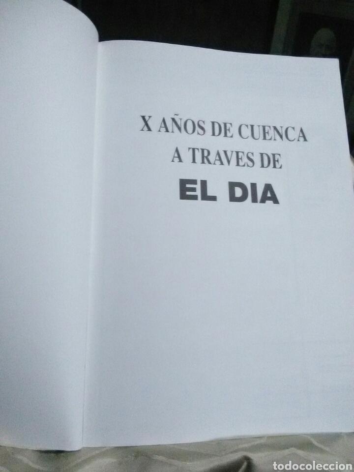Libros de segunda mano: X años de Cuenca a través de El Día (1984-1994) - Foto 2 - 131537650