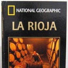 Libros de segunda mano: LA RIOJA - PETER MENZEL Y RAMÓN IRIGOYEN - NATIONAL GEOGRAPHIC. Lote 100394423