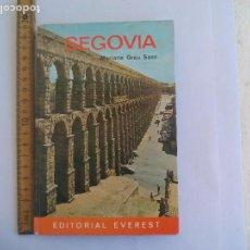 Libros de segunda mano: SEGOVIA. MARIANO GRAU SANZ. 1967. EN INGLÉS. GUÍA TURÍSTICA EDITORIAL EVEREST . Lote 101069127