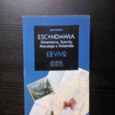 Libros de segunda mano: ESCANDINAVIA DINAMARCA, SUECIA, NORUEGA Y FINLANDIA EN VIVO LA GUÍA DEL VIAJERO INDEPENDIENTE. Lote 101250607