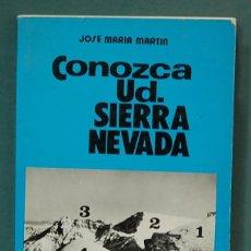 Livros em segunda mão: CONOZCA UD. SIERRA NEVADA. JOSÉ MARÍA MARTÍN. Lote 101435563