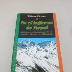Gebrauchte Bücher - EN EL INFIERNO DEL NEPAL TIMUN MAS WILHELM FILCHNER HIMALAYA - 101740627