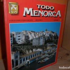 Livros em segunda mão: TODO MENORCA,COLECCION TODO ESPAÑA. Lote 103031619