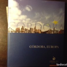 Libros de segunda mano: CÓRDOBA, EUROPA. Lote 103095695
