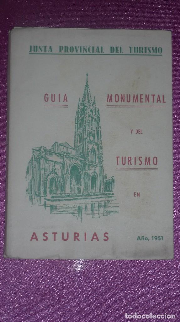 GUIA MONUMENTAL Y DEL TURISMO EN ASTURIAS CON GRABADOS Y MAPA 1951 C41 (Libros de Segunda Mano - Geografía y Viajes)