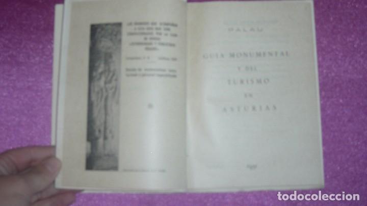 Libros de segunda mano: GUIA MONUMENTAL Y DEL TURISMO EN ASTURIAS CON GRABADOS Y MAPA 1951 C41 - Foto 9 - 103568339