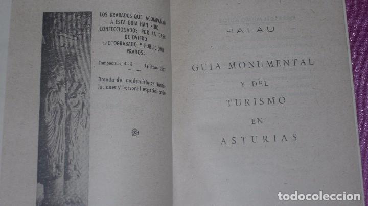 Libros de segunda mano: GUIA MONUMENTAL Y DEL TURISMO EN ASTURIAS CON GRABADOS Y MAPA 1951 C41 - Foto 10 - 103568339
