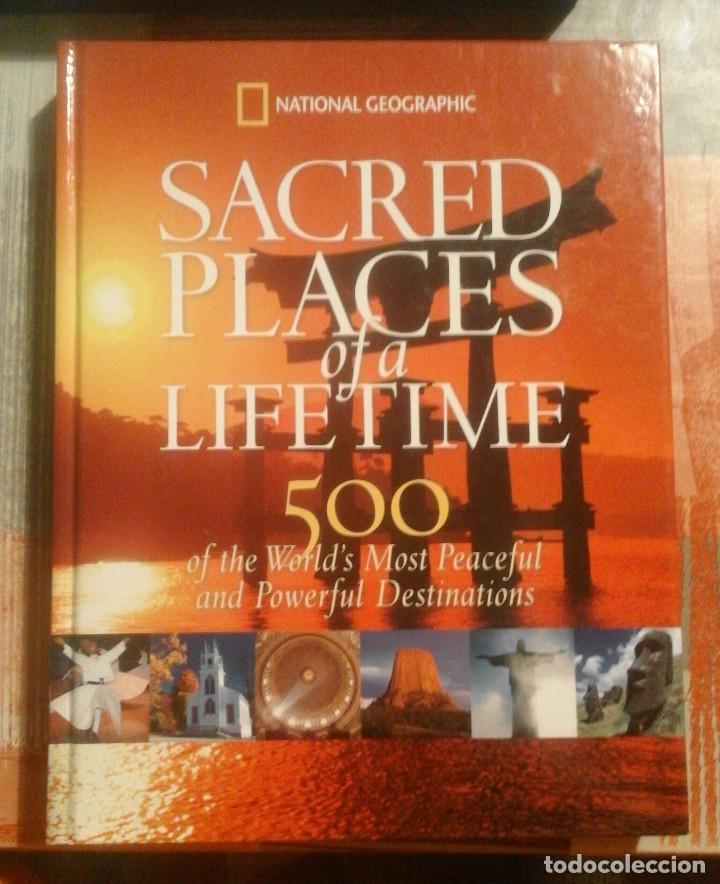 SACRED PLACES OF A LIFETIME - NATIONAL GEOGRAPHIC - 2008 - EN INGLÉS (Libros de Segunda Mano - Geografía y Viajes)