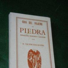 Libros de segunda mano: MONASTERIO DE PIEDRA: GUIA DEL VIAJERO EN PIEDRA, DE VICTOR BALAGUER - FACSIMIL 1972. Lote 103742431