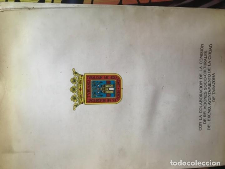 Libros de segunda mano: ANTIGUO LIBRO TARAZONA Y SU COMARCA MI TIERRA MIGUEL ÁNGEL SORIA GARCÍA - Foto 7 - 104558995