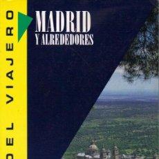 Libros de segunda mano: MADRID Y ALREDEDORES. GUIA DEL VIAJERO. Lote 104676860