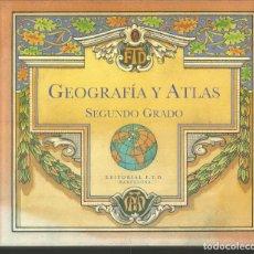 Libros de segunda mano: GEOGRAFIA Y ATLAS. SEGUNDO GRADO. . Lote 105578711