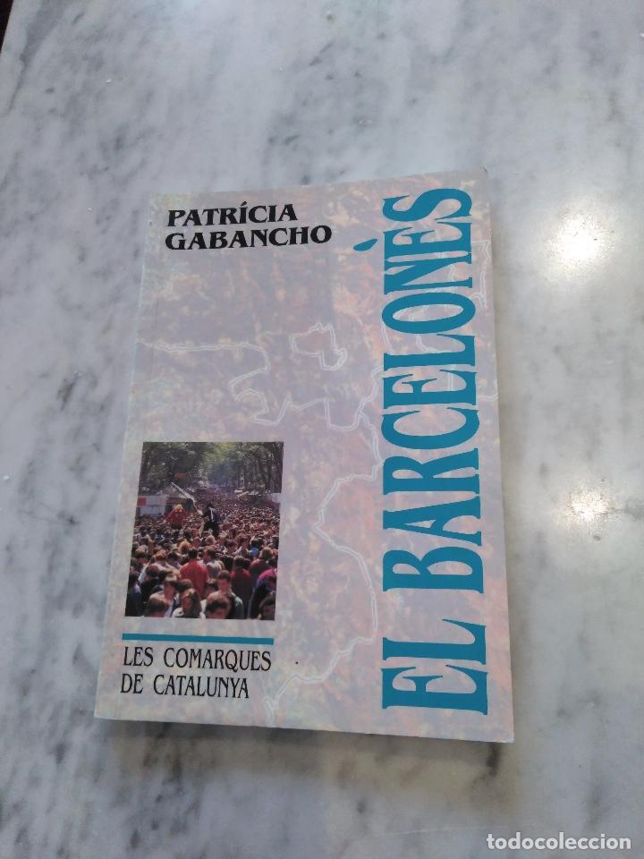 LES COMARQUES DE CATALUNYA. EL BARCELONES. (Libros de Segunda Mano - Geografía y Viajes)
