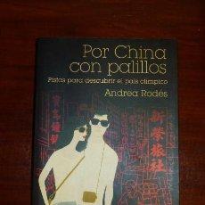 Libros de segunda mano: RODÉS, ANDREA. POR CHINA CON PALILLOS : PISTAS PARA DESCUBRIR EL PAÍS OLÍMPICO (IMAGO MUNDI ; 145). Lote 105801019