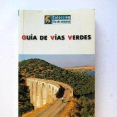 Libros de segunda mano: GUÍA DE VÍAS VERDES. GRUPO ANAYA 2002. 235 PAGS.. Lote 105984007