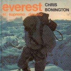 Libros de segunda mano: VESIV LIBRO EVEREST EL SUPREMO DESAFIO CHRIS BONINGTON. Lote 106075615