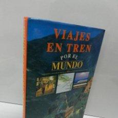 Second hand books - VIAJES EN TREN POR EL MUNDO EDITORIAL DEBATE TREN FERROCARRIL LOCOMOTORA VIAJES - 106134371