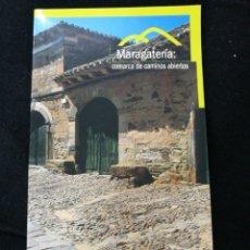 Libros de segunda mano: MARAGATERIA:COMARCA DE CAMINOS ABIERTOS. Lote 106580915