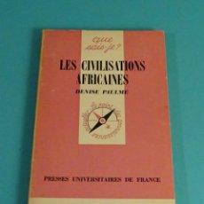 Livros em segunda mão: LES CIVILISATIONS AFRICAINES. DENISE PAULME. COLECCIÓN QUE SAIS-JE?. Lote 106639895