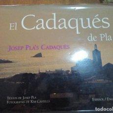 Libros de segunda mano: JOSEP PLA-EL CADAQUES DE PLA. Lote 106770055
