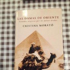 Libros de segunda mano: LAS DAMAS DE ORIENTE, GRANDES VIAJERAS POR LOS PAISES ARABES, 1 EDICION. Lote 107177571