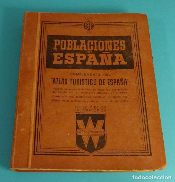 POBLACIONES DE ESPAÑA TOMO 1. PUBLICIDAD FARMACEÚTICA WASSERMANN. DE ABABUJ A GORDEJUELA. (Libros de Segunda Mano - Geografía y Viajes)