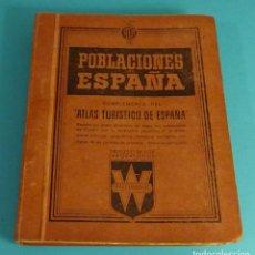 Libros de segunda mano: POBLACIONES DE ESPAÑA TOMO 1. PUBLICIDAD FARMACEÚTICA WASSERMANN. DE ABABUJ A GORDEJUELA.. Lote 107260971
