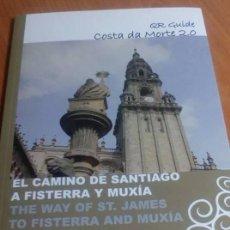 Libros de segunda mano: EL CAMINO DE SANTIAGO. A FISTERRA Y MUXIA. QR GUIDE. COSTA DE MORTE 2.0. Lote 107261975