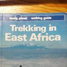 Libros de segunda mano: TREKKING IN EAST AFRICA. LONELY PLANET. WALKING GUIDE.PRIMERA EDICION, 1993. Lote 107463619